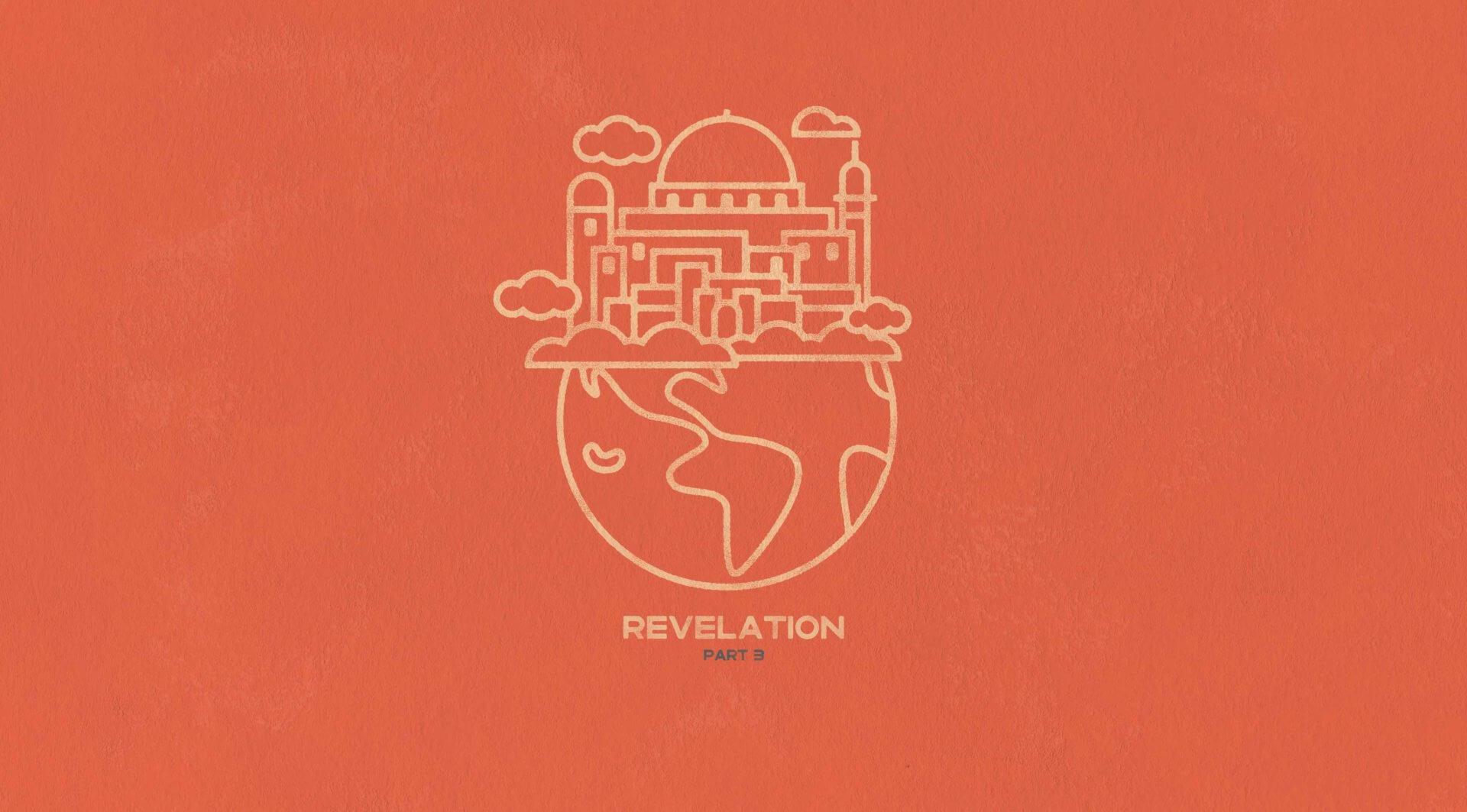 Revelation - Pt. 3