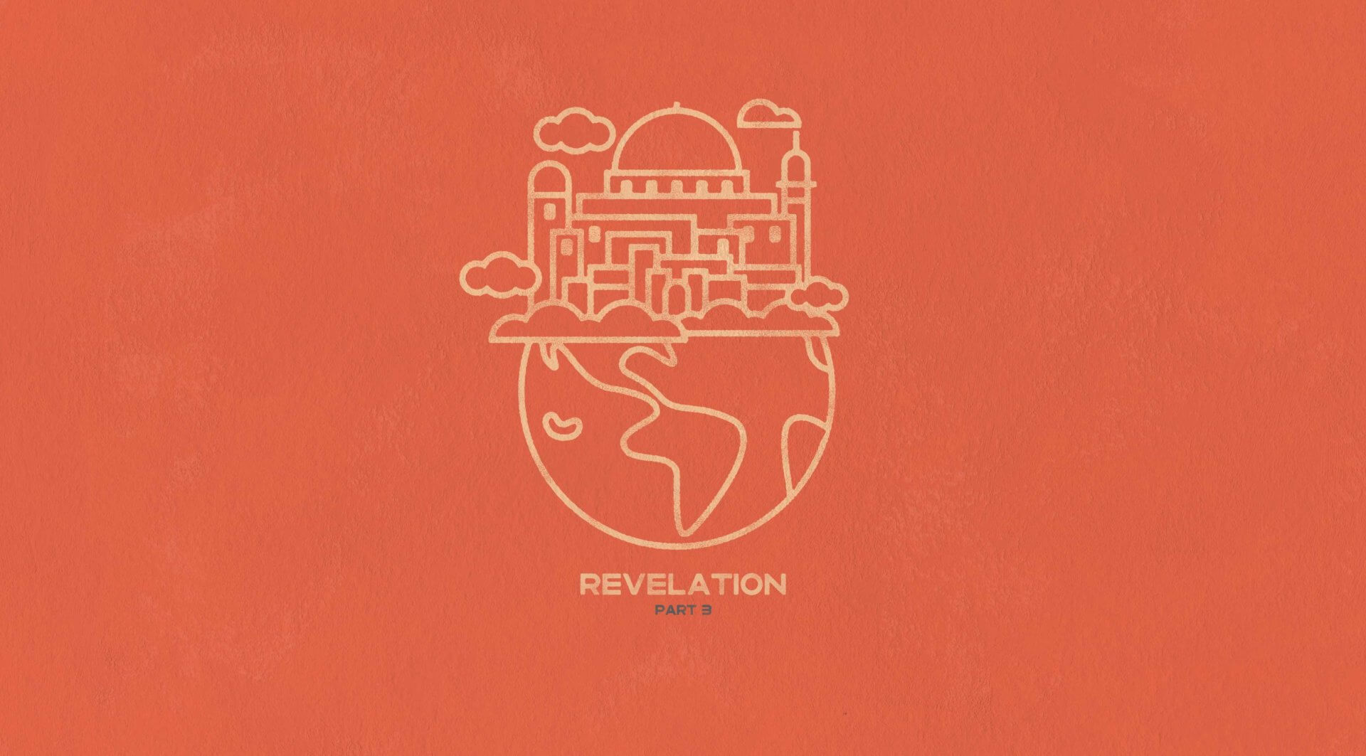 Revelation - Part 3